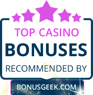 Top Casino Bonuses By Bonusgeek.com
